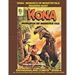 Kona - Monarch Of Monster Isle Readers Giant: Gwandanaland Comics #2666 - Economical Black & White Version - All The Kona Stories from this Exciting Series - Over 550 Pages!