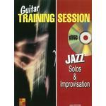 Guitar Training Session: Jazz Solos & Improvisation (Book/CD)