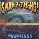 Swamp Thang! (Import)