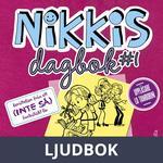 Nikkis dagbok #1: Berättelser från ett (INTE SÅ) fantastiskt liv, Ljudbok