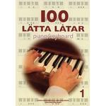 100 lätta låtar piano keyboard 1 Musikinstrument 100 lätta låtar piano/keyboard 1