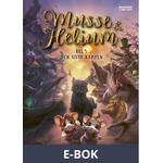 Musse & Helium. Den sista kampen, E-bok