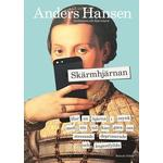 Skärmhjärnan, av Anders Hansen
