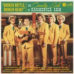Country Side Of Harmonica Sam, The - Broken Bottle, Broken Heart - LP, El Toro Records