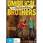 The umbilical brothers dvd Filmer Umbilical Bros - The Rehearsal
