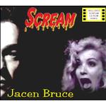 Jacen Bruce - Scream(incl.CD ROM Video)