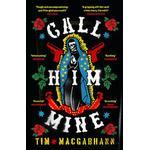 Call Him Mine