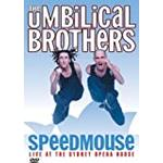 The umbilical brothers dvd Filmer Umbilical Brothers - Speedmouse [DVD] [2008] by Shane Dundas