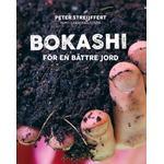 Bokashi : för en bättre jord