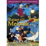 Resan till Melonia (Digitalt restaurerad)