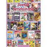 Svensk seriehistoria fjärde boken från svenst seriearkiv