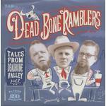 Dead Bone Ramblers - Tales From Dead Bone Valley (EP & CD, 7inch, 33rpm, PS, SC)
