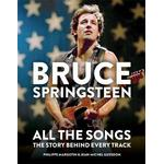Bruce Springsteen: All the Songs by PHILIPPE MARGOTIN