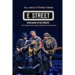 All about E Street Band Rock Band in The Streets: Over 50 Quizzes Lyrics, Albums, Performances You Never Know: Bruce Springsteen Songs Book