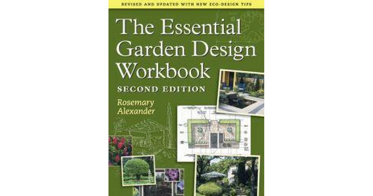 The Essential Garden Design Workbook (Häftad, 2009) • Se ...