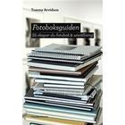 Fotoboksguiden: Så skapar du fotobok & utställning (Danskt band, 2014)