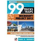 99 Tricks and Traps for Microsoft Office Project 2013 (Häftad, 2014)