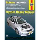 Haynes Subaru Impreza 2002 Thru 2011, Impreza WRX 2002 Thru 2014, Impreza WRX STI 2004 Thru 2014 Automotive Repair Manual (Pocket, 2015)
