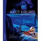 Akut kirurgi: med traumatologi (Inbunden, 2013)