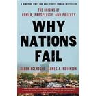 Why Nations Fail: The Origins of Power, Prosperity, and Poverty (Häftad, 2013)