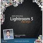Photoshop Lightroom 5 från början (Häftad, 2013)