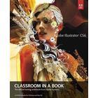 Adobe Illustrator Cs6 Classroom in a Book (Pocket, 2012)