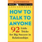 How to Talk to Anyone: 92 Little Tricks for Big Success in Relationships (Övrigt format, 2015)
