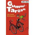 Gummi-Tarzan (Inbunden, 2010)