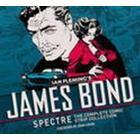 James Bond: Spectre: The Complete Comic Strip Collection (Inbunden, 2016)