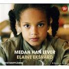 Medan han lever (Ljudbok MP3 CD, 2016)