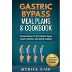 Gastric Bypass Meal Plans and Cookbook (Häftad, 2016)