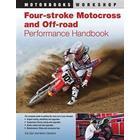 Four-Stroke Motocross and Off-Road Performance Handbook (Pocket, 2011)