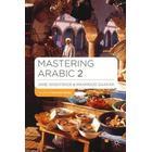 Mastering Arabic 2 (Övrigt format, 2009)