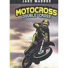 Motocross Double-Cross (Häftad, 2007)