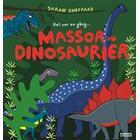 Det var en gång... Massor av dinosaurier (Inbunden, 2008)