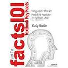 Studyguide for Mind and Heart of the Negotiator by Thompson, Leigh, ISBN 9780131742277 (Häftad, 2009)
