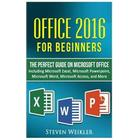 Office 2016 for Beginners- The Perfect Guide on Microsoft Office: Including Microsoft Excel Microsoft PowerPoint Microsoft Word Microsoft Access and M (Häftad, 2016)