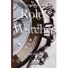 Rolex Watches: From the Rolex Submariner to the Rolex Daytona (Häftad, 2016)