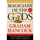 Magicians of the Gods: Updated and Expanded Edition - Sequel to the International Bestseller Fingerprints of the Gods (Häftad, 2017)