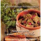 Gammaldags husmanskost på nytt sätt: recept och tips för glutenfri LCHF och paleo (Inbunden, 2017)