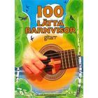 100 lätta barnvisor gitarr (Häftad, 2017)