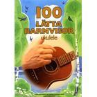 100 lätta barnvisor ukulele (Häftad, 2017)