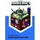 Minecraft. Guideboken till Nethern och End (Inbunden, 2017)