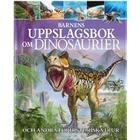 Barnens uppslagsbok om dinosaurier och andra förhistoriska djur (Inbunden, 2017)