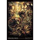 Overlord, vol. 4 (light novel) - the lizardman heroes (Inbunden, 2017)