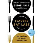 Leaders Eat Last: Why Some Teams Pull Together and Others Don't (Häftad, 2017)