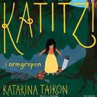 Katitzi i ormgropen (Ljudbok MP3 CD, 2017)