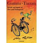 Gummi-Tarzan (Inbunden, 2006)
