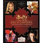 Buffy the Vampire Slayer Encyclopedia: The Ultimate Guide to the Buffyverse (Inbunden, 2017)