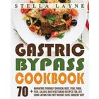 Gastric Bypass Cookbook: Main Course - 70+ Bariatric-Friendly Chicken, Beef, Fish, Pork, Seafood, Salad and Vegetarian Recipes for Life-Long Ea (Häftad, 2017)